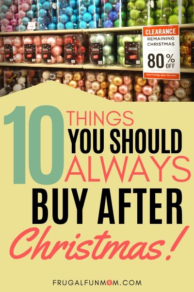 10 Things You Should Always Buy After Christmas   Frugal Fun Mom