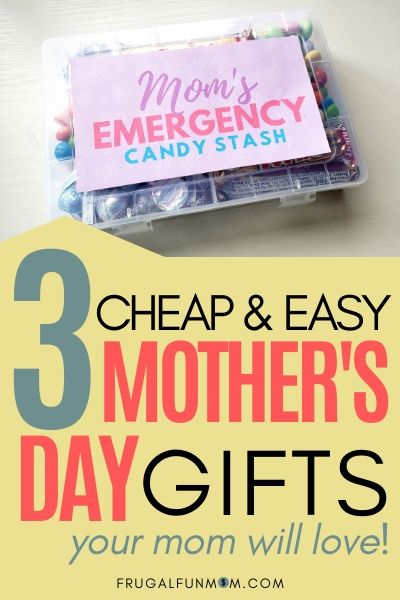 3 Cheap & Easy Mother's Day Gifts | Frugal Fun Mom