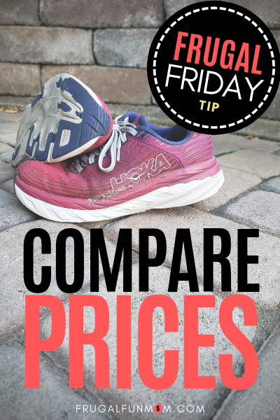 Compare Prices - Frugal Friday Tip #2 | Frugal Fun Mom