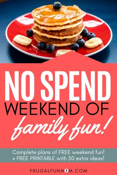 No Spend Weekend of Family Fun   Frugal Fun Mom
