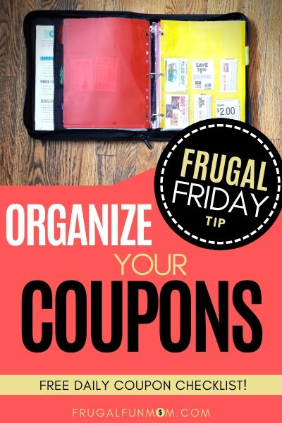 Organize Your Coupons - Frugal Friday Tip #12 - Frugal Fun Mom
