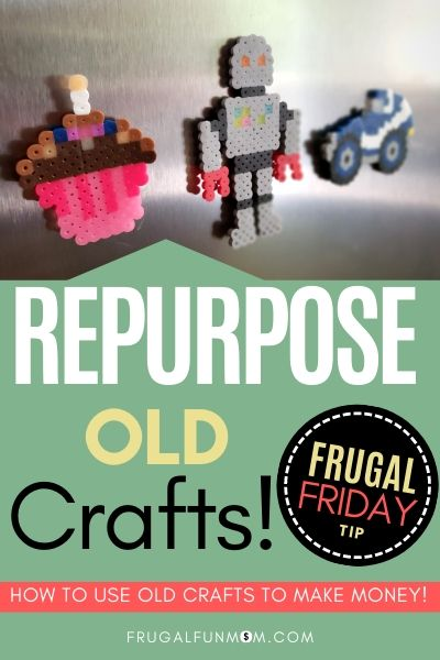 Repurpose Old Crafts - Frugal Friday Tip #17