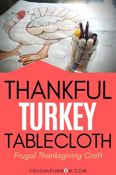 Thankful Turkey Tablecloth Family Craft | Frugal Fun Mom